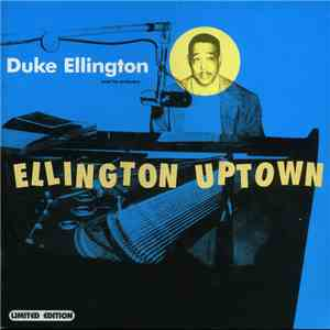 Duke Ellington And His Orchestra - Ellington Uptown download mp3