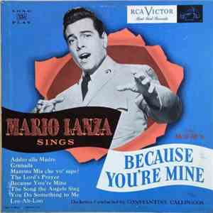 Mario Lanza - Mario Lanza Sings From M-G-M's Because You're Mine download mp3