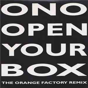 ONO - Open Your Box - The Orange Factory Remix download mp3