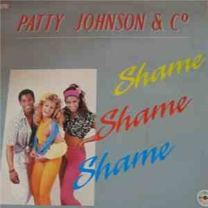 Patty Johnson & Co. - Shame Shame Shame download mp3
