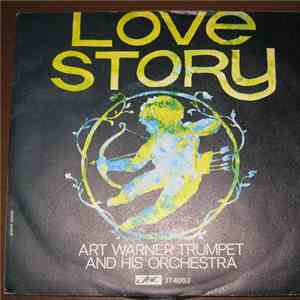 Art Warner Trumpet And His Orchestra - Love Story / Deserted Shore download mp3