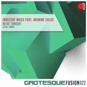 Indecent Noise Feat. Jasmine Chloe - Alive Tonight (A.R.D.I. Remix) download mp3
