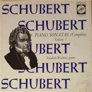 Schubert, Friedrich Wuehrer - Piano Sonatas (Complete) Volume 1 download mp3