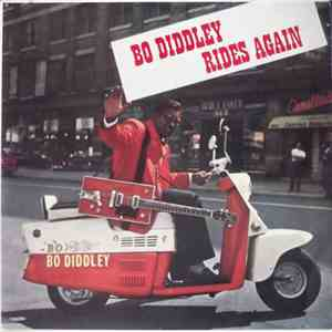 Bo Diddley - Bo Diddley Rides Again download mp3
