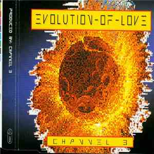 Channel 3  - Evolution Of Love download mp3