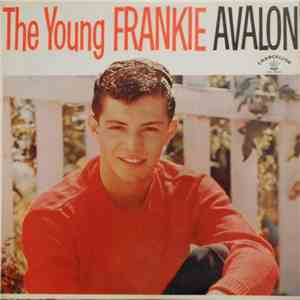 Frankie Avalon - The Young Frankie Avalon download mp3