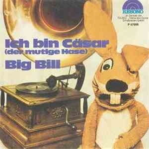 Hase Cäsar - Ich Bin Cäsar (Der Mutige Hase) / Big Bill download mp3