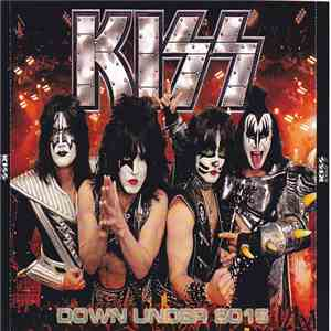 Kiss - Down Under 2015 download mp3