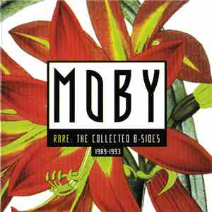 Moby - Rare: The Collected B-Sides (1989-1993) download mp3