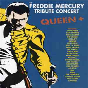 Queen + Various - The Freddie Mercury Tribute Concert download mp3