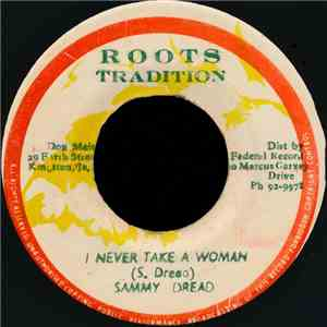 Sammy Dread - I Never Take A Woman download mp3