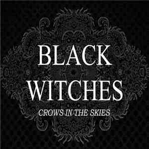 Black Witches - Crows In The Skies download mp3