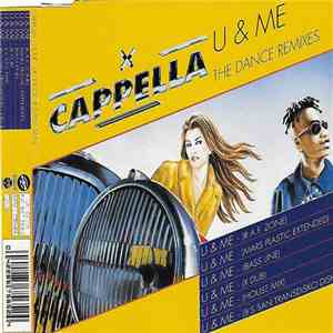 Cappella - U & Me (The Dance Remixes) download mp3