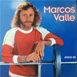 Marcos Valle - Anos 80 download mp3