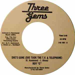 "Roy ""C"" - She's Gone (She Took The T.V. & Telephone) download mp3"