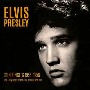 Elvis Presley - Sun Singles 1955-1956 download mp3