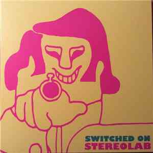 Stereolab - Switched On download mp3