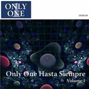 Various - Only One Hasta Siempre Volume 1 download mp3